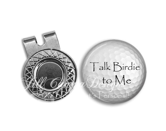 Golf Ball Marker and hat clip set - Talk Birdie to Me, GOLF BALL Marker - Gift for golfer - gift for Dad - Father's Day gift - golf - Jill Campa Designs - Now That's Personal!