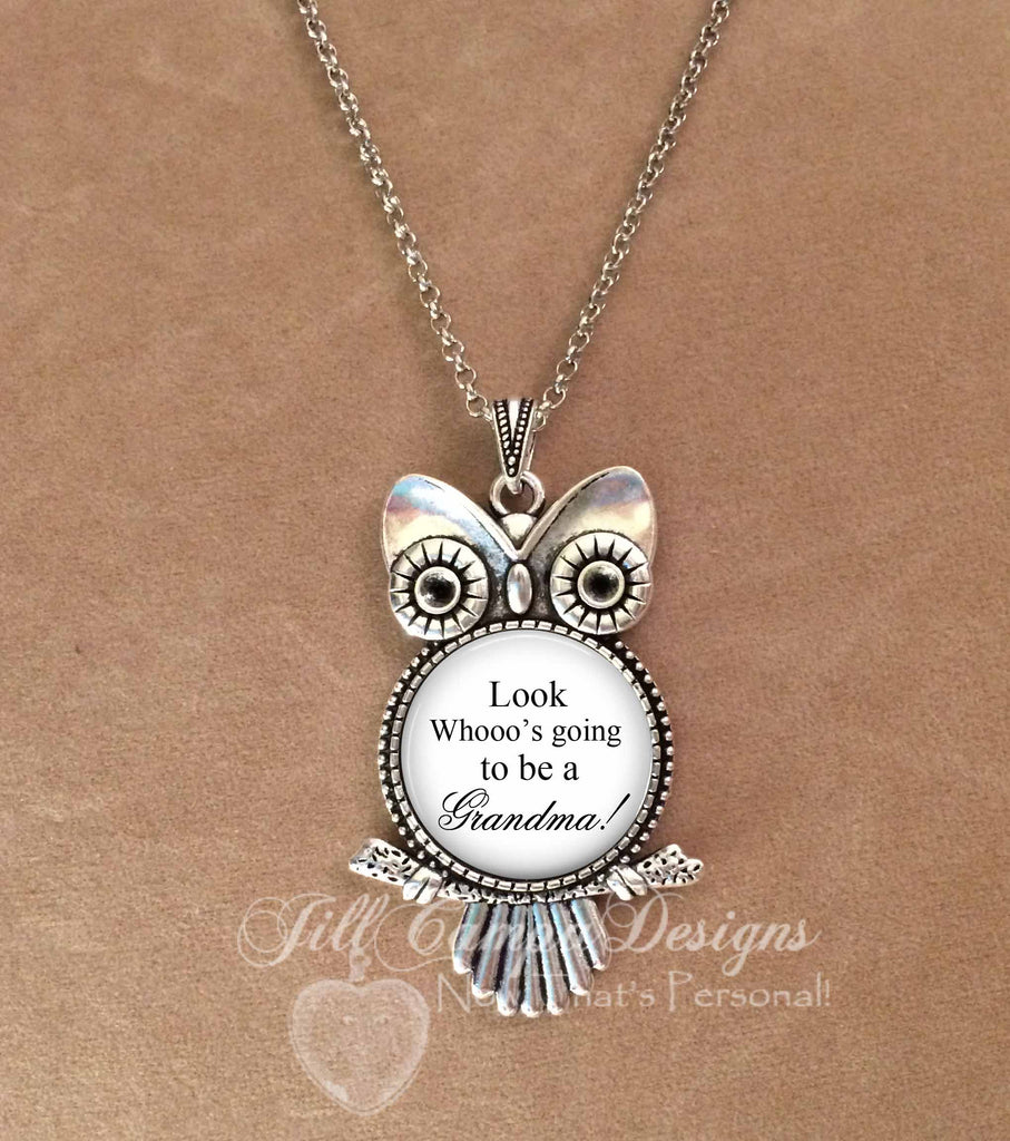 Owl necklace - Grandma necklace - Look whose going to be a grandma - Jill Campa Designs - Now That's Personal!