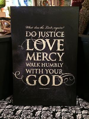 Wooden sign...Do Justice, Love mercy,walk humbly with your God