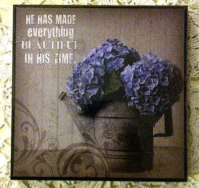 WALL DECOR: INSPIRATIONAL / HE HAS MADE EVERYTHING BEAUTIFUL IN HIS TIME