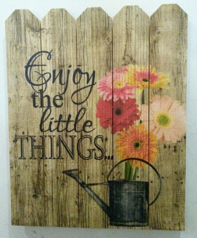 Flower Wall Sign- Enjoy the Little Things