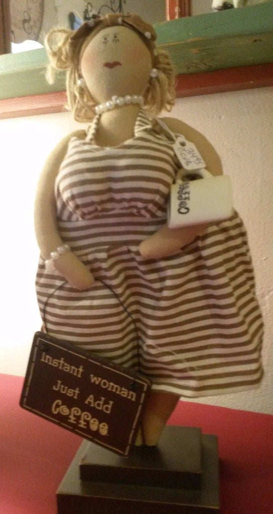 "Lady Figurine- ""Instant Woman Just Add Coffee"""