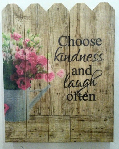 Flower Wall Sign- Choose Kindness and Laugh Often