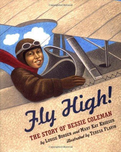 Fly High: The Story of Bessie Coleman