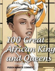 100 African  King and Queens