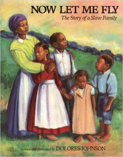 Now Let Me Fly:The Story Of A Slave Family