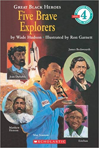 Great Black Heroes: Five Brave Explorers (Scholastic Reader (Level 4)