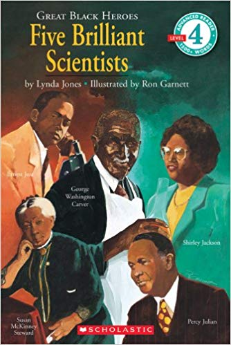 Great Black Heroes: Five Brilliant Scientists: Five Brilliant Scientists Scholastic (Level 4)