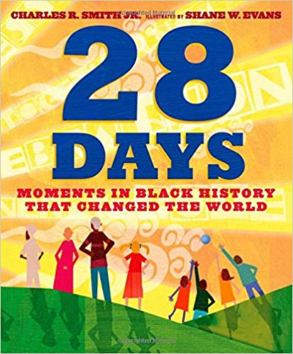 28 Days: Moments in Black History that Changed the World Days at Ashay By The Bay