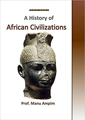 The History of African Civilizations  at AshayByTheBay.com