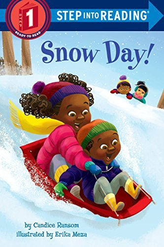 SNOW DAY! (STEP INTO READING, LEVEL 1)