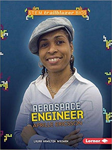 Aerospace Engineer Aprille Ericsson (STEM Trailblazer Bios)