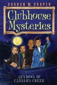 Clubhouse Mysteries #3: Shadows of Caesar's Creek
