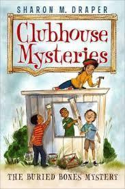 Clubhouse Mysteries #1: The Buried Bones Mystery