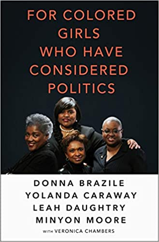 For Colored Girls Who Have Considered Politics  at AshayByThebay.com