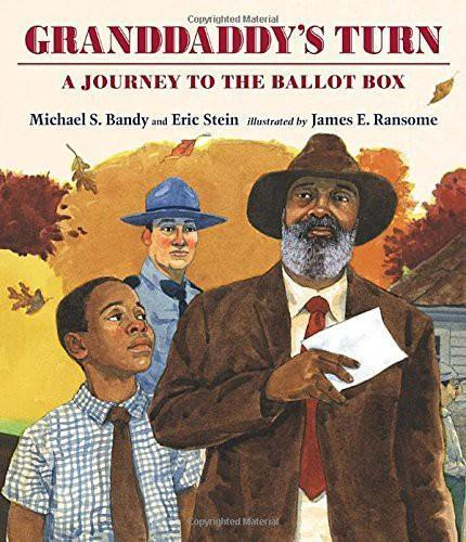 Granddaddy's Turn: A Journey to the Ballot Box