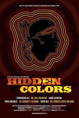 Hidden Colors 1: The Untold History Of People Of Aboriginal, Moor and African Descent