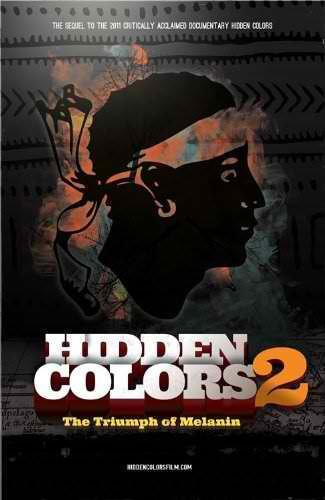 Hidden Colors 2: The Triumph Of Melanin