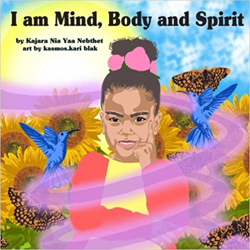 I am Mind, Body and Spirit