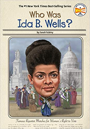 Who Was Ida B. Wells? at AshayByTheBay.com