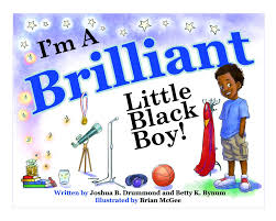 I'm A Brilliant Black Boy