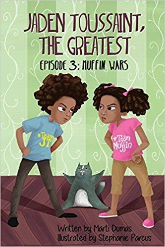 Jaden Toussaint, the Greatest Episode 3: Muffin Wars (Volume 3)