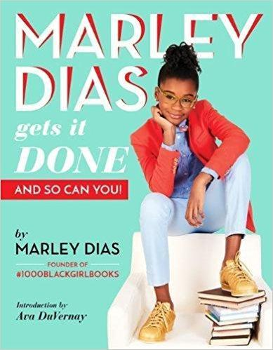 Marley Dias Gets It Done: And So Can You! at AshayByTheBay.com