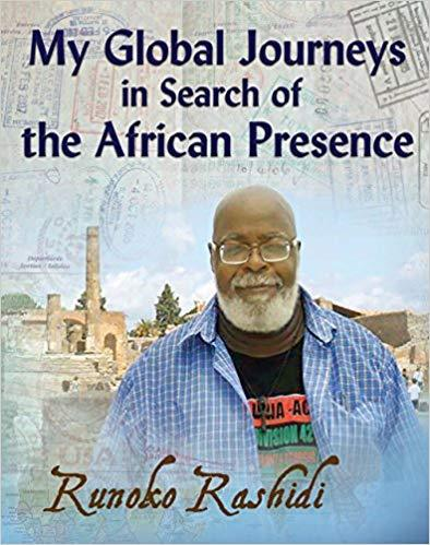 My Global Journeys in Search of theAfrican Presence