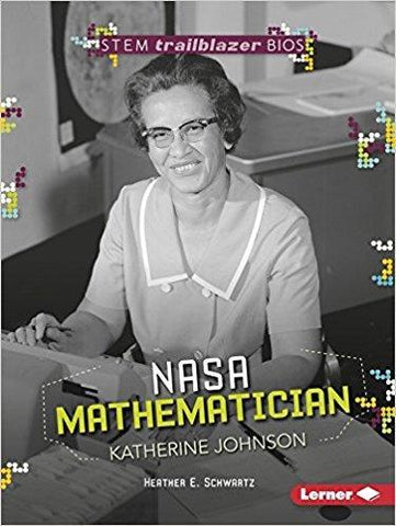 Stem Trailblazer Bios: Mathematician Katherine Johnson
