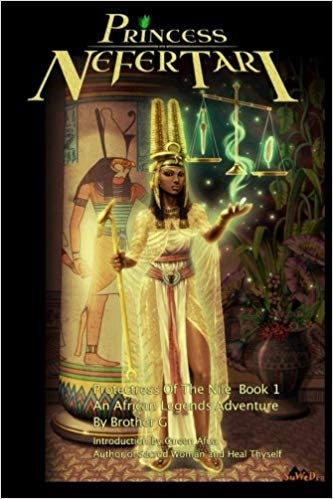 Princess Nefertari: Protectress of the Nile: Nefertari Saga