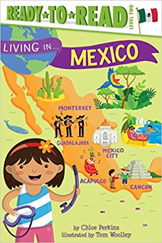 Ready To Read: Living in Mexico (Level 2)