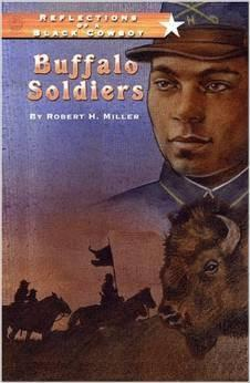 Reflections of a Black Cowboys: Buffalo Soldiers