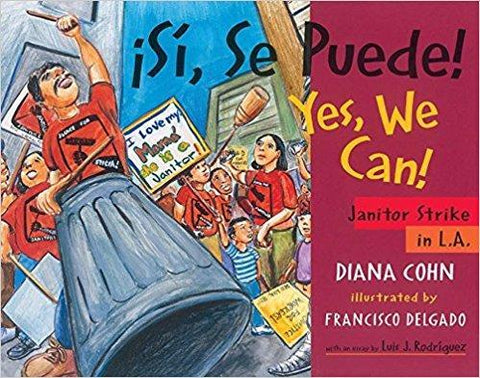 Si, Se Puede! / Yes, We Can!: Janitor Strike in L.A.