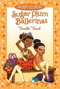 Sugar Plum Ballerinas #4: Terrible Terrell
