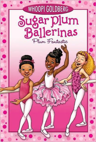 Sugar Plum Ballerinas #1: Plum Fantastic