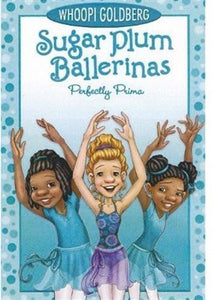 Sugar Plum Ballerinas #3: Perfectly Prima