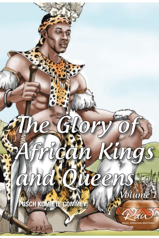 The Glory of African Kings and Queens (Real African Writers) only at AshayByTheBay.com