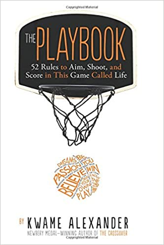 The Playbook: 52 Rules to Aim, Shoot, and Score in This Game Called Life  at AshayByTheBay.com