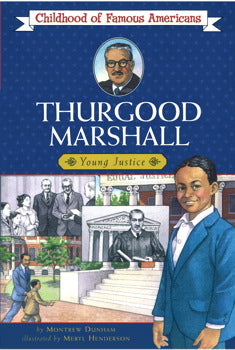 Thurgood Marshall (Childhood of Famous Americans)