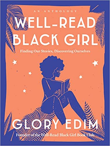 Well-Read Black Girl: Finding Our Stories, Discovering Ourselves at AshayByTheBay.com