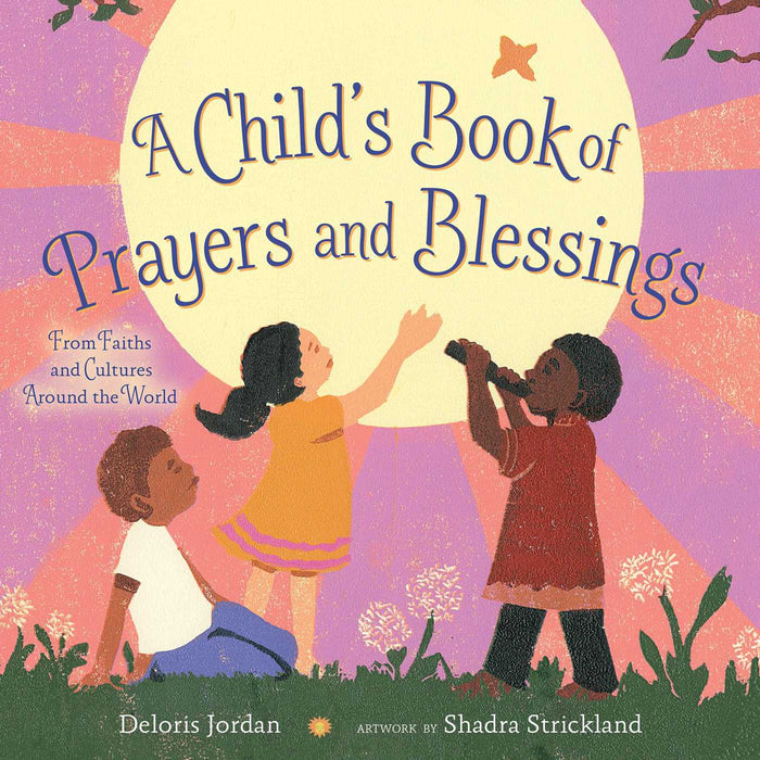 A Child's Book of Prayers and Blessings: From Faiths and Cultures Around the World only at AshayByTheBay.com