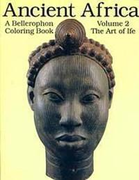 A Coloring Book of Ancient Africa (Book 2: Ife)