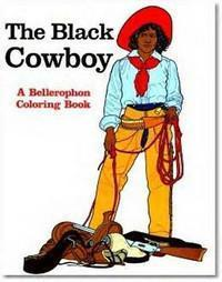 A Coloring Book of The Black Cowboy