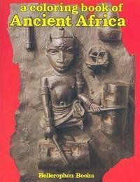 A Coloring Book of Ancient Africa (Book 1: Benin)