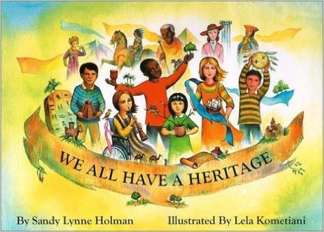 We All Have A Heritage