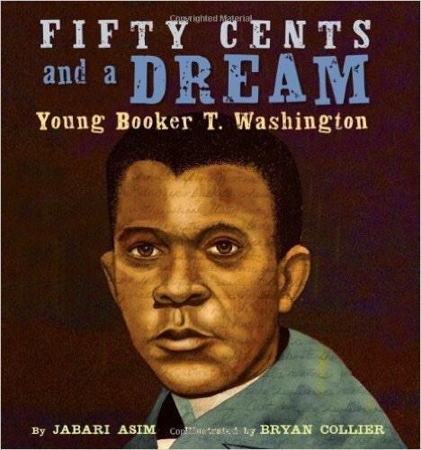 Fifty Cents and Dream: Young Booker T. Washington