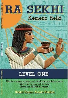 Ra Sekhi Kemetic Reiki: Level 1