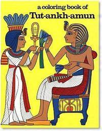 A Coloring Book of Tutankhamen