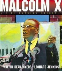 Malcolm X: Fire Burning Brightly