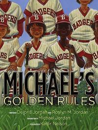 Michaels Golden Rules